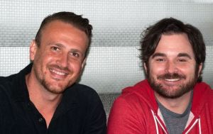 Jason Segel & James Ponsoldt
